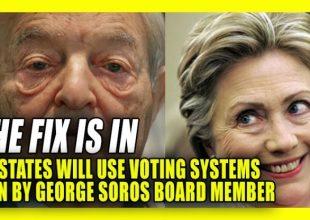 ΗΠΑ: Εταιρία που συνδέεται με τον Σόρος στήνει μηχανές ψηφοφορίας σε 16 κρίσιμες πολιτείες. Βίντεο αποκαλύπτει την σχεδιαζόμενη απάτη των εκλογών